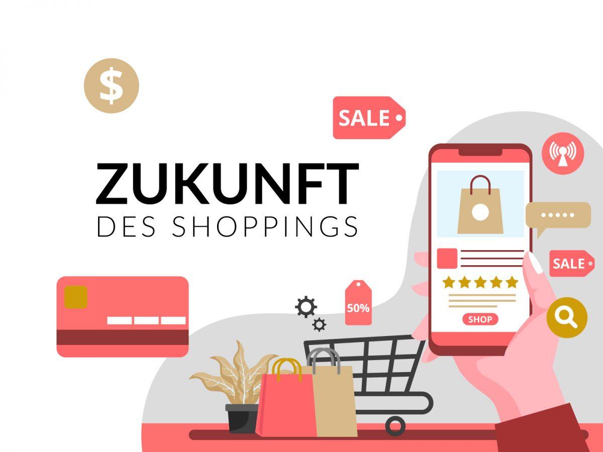 Die Zukunft des Shoppings